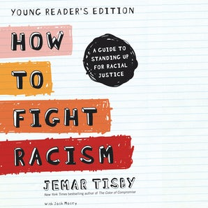 How to Fight Racism Young Reader's Edition book image