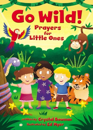 Go Wild! Prayers for Little Ones book image
