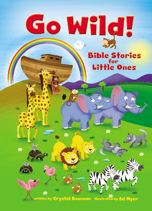 Go Wild! Bible Stories for Little Ones book image