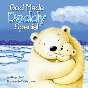 God Made Daddy Special book image