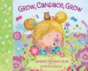 Grow, Candace, Grow book image