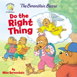 The Berenstain Bears Do the Right Thing book image