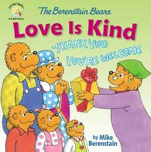 The Berenstain Bears Love Is Kind book image