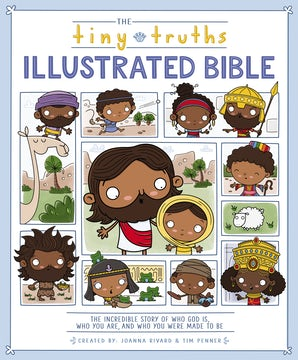 The Tiny Truths Illustrated Bible book image
