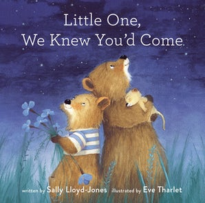 Little One, We Knew You'd Come book image