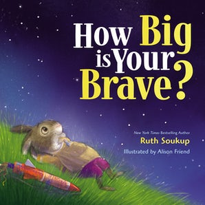 How Big Is Your Brave? book image