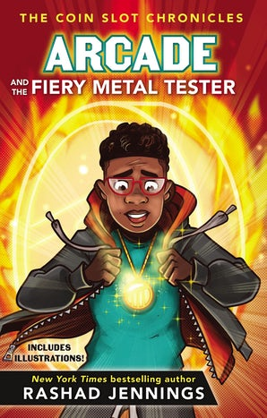 Arcade and the Fiery Metal Tester book image