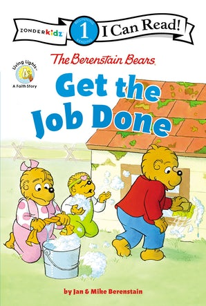 The Berenstain Bears Get the Job Done book image