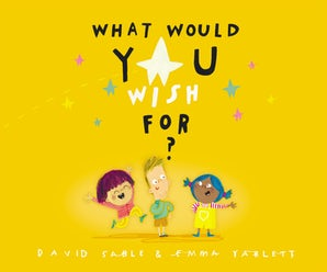 What Would You Wish For? book image