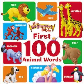 The Beginner's Bible First 100 Animal Words book image