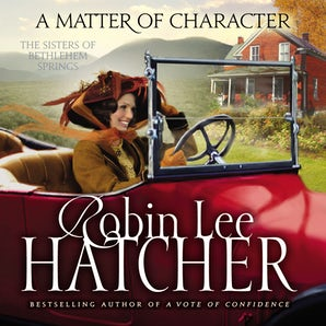 A Matter of Character Downloadable audio file UBR by Robin Lee Hatcher