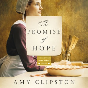 A Promise of Hope Downloadable audio file UBR by Amy Clipston