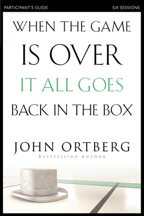 When the Game Is Over, It All Goes Back in the Box Participant's Guide book image