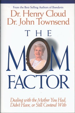 The Mom Factor