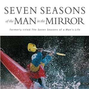 Seven Seasons of the Man in the Mirror book image