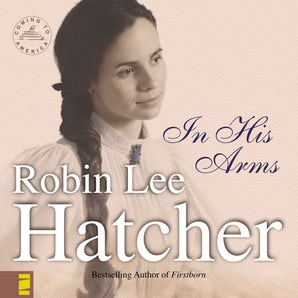 In His Arms Downloadable audio file UBR by Robin Lee Hatcher
