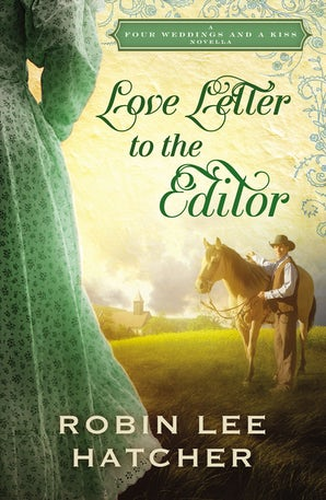 Love Letter to the Editor eBook DGO by Robin Lee Hatcher