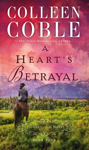 A Heart's Betrayal Paperback  by Colleen Coble
