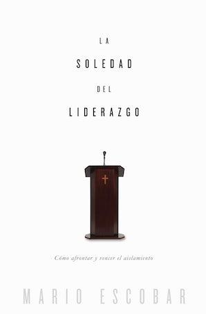 La soledad del liderazgo book image