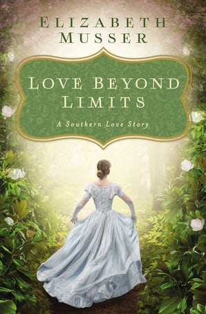 Love Beyond Limits eBook DGO by Elizabeth Musser