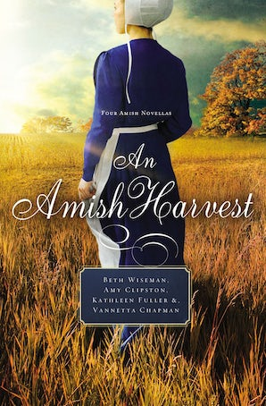 An Amish Harvest Paperback  by Beth Wiseman