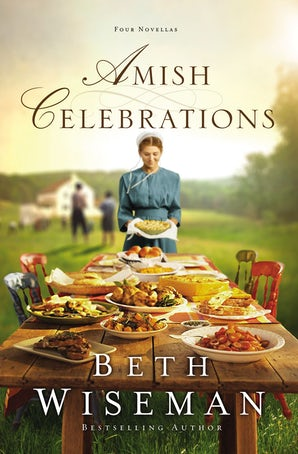 Amish Celebrations Paperback  by Beth Wiseman