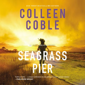 Seagrass Pier Downloadable audio file UBR by Colleen Coble