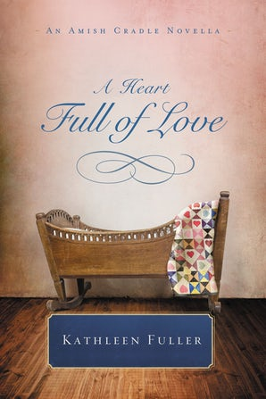 A Heart Full of Love eBook DGO by Kathleen Fuller