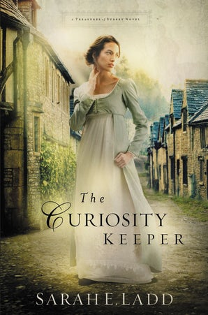 The Curiosity Keeper Paperback  by Sarah E. Ladd