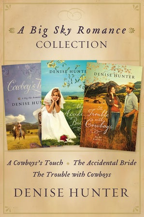 Big Sky Romance Collection eBook DGO by Denise Hunter