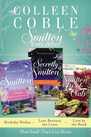 Smitten Ever After eBook DGO by Colleen Coble
