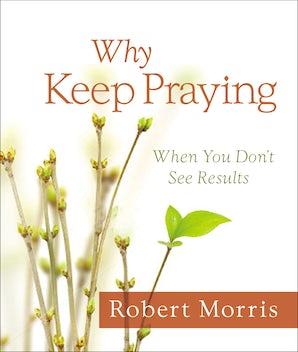 Why Keep Praying? book image