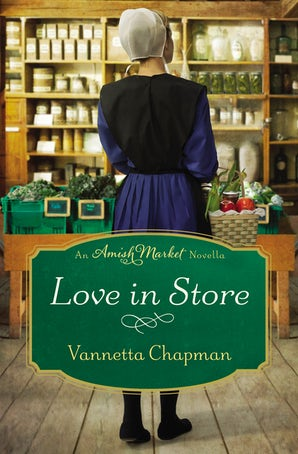 Love in Store eBook DGO by Vannetta Chapman
