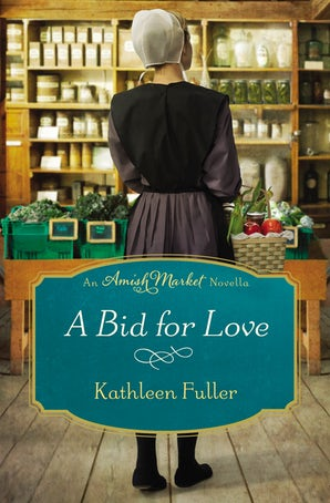 A Bid for Love eBook DGO by Kathleen Fuller