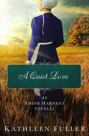 A Quiet Love eBook DGO by Kathleen Fuller