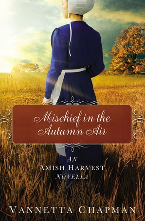 Mischief in the Autumn Air eBook DGO by Vannetta Chapman