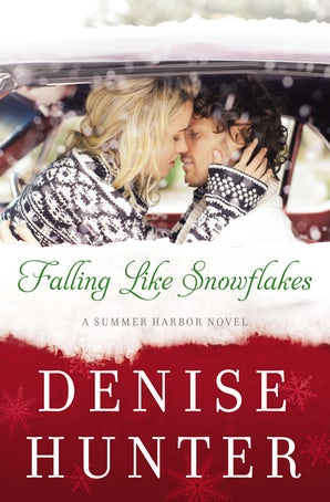 Falling Like Snowflakes Paperback  by Denise Hunter