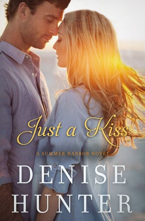 Just a Kiss Paperback  by Denise Hunter