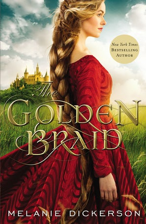 The Golden Braid Hardcover  by Melanie Dickerson