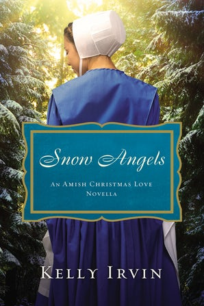 Snow Angels eBook DGO by Kelly Irvin