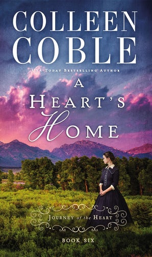 A Heart's Home Paperback  by Colleen Coble