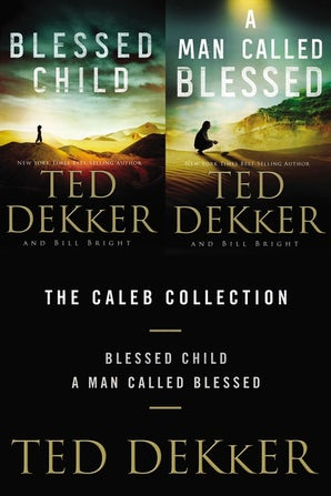 The Caleb Collection eBook DGO by Ted Dekker