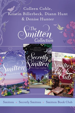 The Smitten Collection eBook DGO by Colleen Coble