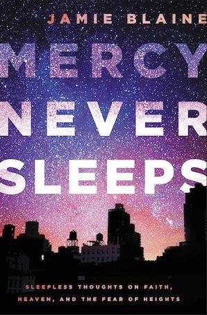 Mercy Never Sleeps book image