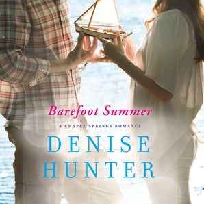 Barefoot Summer Downloadable audio file UBR by Denise Hunter