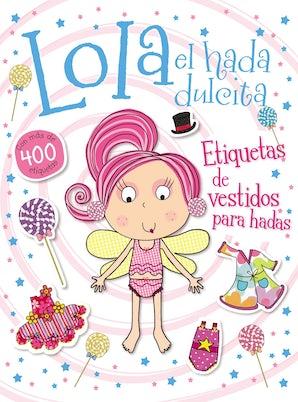 Lola el hada dulcita- Etiquetas de vestidos para hadas book image