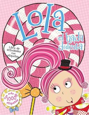 Lola el hada dulcita- Libro de actividades con etiquetas book image