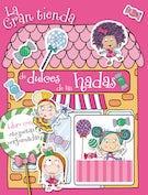 La gran tienda de dulces de las hadas