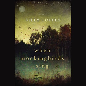 When Mockingbirds Sing Downloadable audio file UBR by Billy Coffey