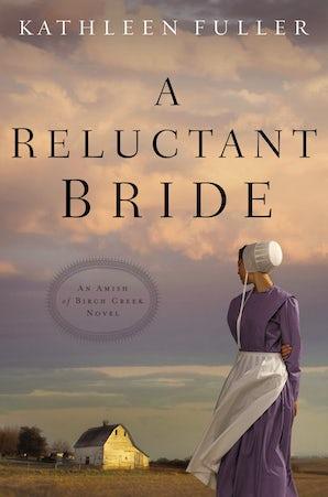 A Reluctant Bride Paperback  by Kathleen Fuller